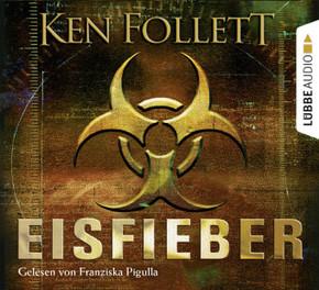 Eisfieber (6 Audio-CDs)