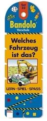 Bandolo (Spiele): Welches Fahrzeug ist das? (Kinderspiel); Set.32