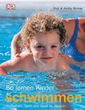 So lernen Kinder schwimmen