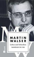 Leben und Schreiben: Tagebücher 1951-1962; Tl.1