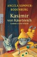 Kasismir von Käsebleich kommt in die Schule