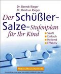 Der Schüßler-Salze Stufenplan für Ihr Kind