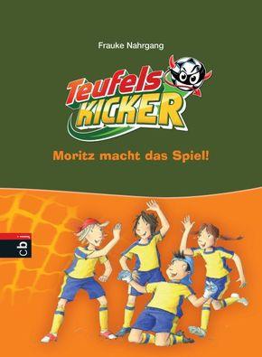 Die Teufelskicker - Moritz macht das Spiel!