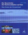 Zur Geschichte der Kommunikation auf See