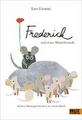 Frederick und seine Mäusefreunde