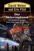 Honor Harrington - Der Sklavenplanet