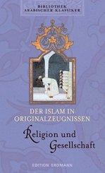 Der Islam in Originalzeugnissen, Religion und Gesellschaft