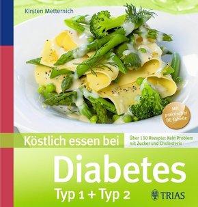 Köstlich essen bei Diabetes Typ 1 + Typ 2
