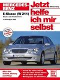 Jetzt helfe ich mir selbst: Mercedes-Benz E-Klasse (W 211) ab Modelljahr 2002; Bd.248