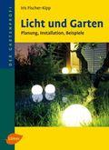 Licht und Garten