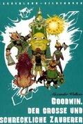 Goodwin, der große und schreckliche Zauberer