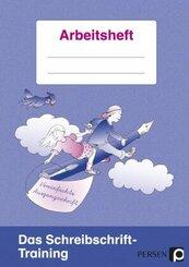Das Schreibschrift-Training: Vereinfachte Ausgangsschrift, Arbeitsheft
