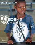 Die Friedensmacher, m. CD-ROM