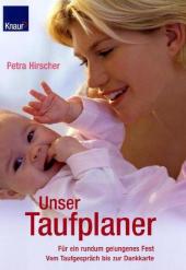 Hirscher, Unser Taufplaner