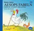 Aesops Fabeln oder Die Weisheit der Antike, 2 Audio-CDs