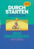 Durchstarten Deutsch: Dein Übungsbuch für die 8. Schulstufe