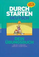 Durchstarten Deutsch: Durchstarten - Deutsch - Bisherige Ausgabe - 8. Schulstufe