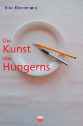 Die Kunst des Hungerns