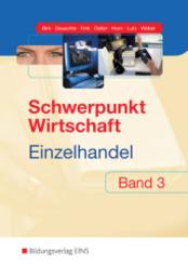 Schwerpunkt Wirtschaft - Einzelhandel, Ausgabe Baden-Württemberg - Bd.3