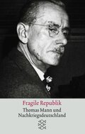 Mann, Fragile Republik