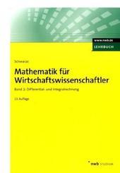 Mathematik für Wirtschaftswissenschaftler: Differential- und Integralrechnung