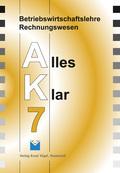 Betriebswirtschaftslehre/Rechnungswesen AK, Ausgabe Realschule: 7. Jahrgangsstufe
