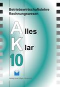 Betriebswirtschaftslehre/Rechnungswesen AK, Ausgabe Realschule: 10. Jahrgangsstufe