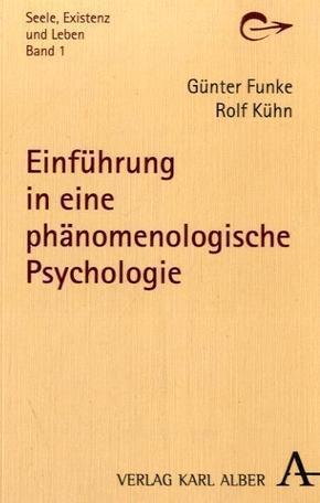 Einführung in eine phänomenologische Psychologie