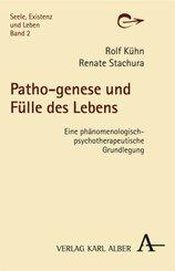 Patho-genese und Fülle des Lebens