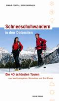 Schneeschuhwandern in den Dolomiten