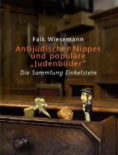 Antijüdischer Nippes und populäre 'Judenbilder'