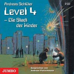 Level 4, Die Stadt der Kinder, 2 Audio-CDs
