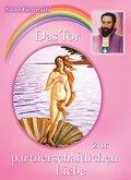 Das Tor zur partnerschaftlichen Liebe - Bd.2