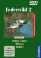 Federwild, 1 DVD - Tl.2