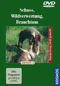 Schuss, Wildverwertung, Brauchtum, 1 DVD