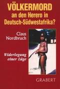 Völkermord an den Herero in Deutsch-Südwestafrika?