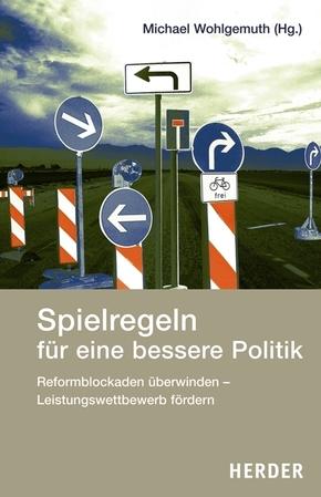 Spielregeln für eine bessere Politik