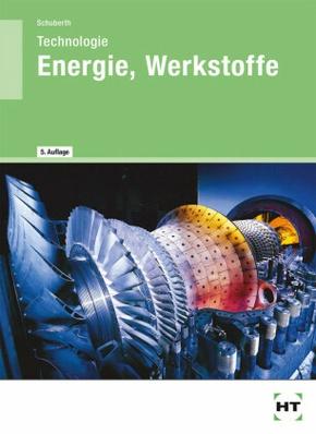 Technologie Energie, Werkstoffe für die berufliche Oberschule, Ausbildungsrichtung Wirtschaft