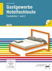 Gastgewerbe, Hotelfachleute, Fachstufen 1 und 2, m. CD-ROM