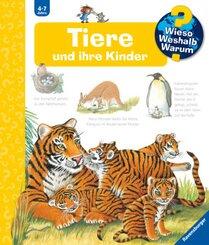 Tiere und ihre Kinder - Wieso? Weshalb? Warum? Bd.33