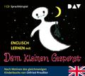 Englisch lernen mit Otfried Preussler, Das kleine Gespenst, 1 Audio-CD .