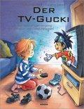 Der TV-Gucki oder über den richtigen Umgang mit Fernsehen und Computerspielen, m. Holzfigur