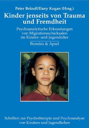 Kinder jenseits von Trauma und Fremdheit