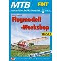 Flugmodell-Workshop - Bd.1