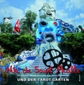 Niki de Saint Phalle und der Tarot-Garten