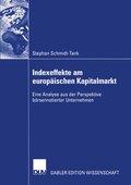Indexeffekte am europäischen Kapitalmarkt