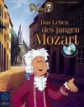 Little Amadeus, Das Leben des jungen Mozart, m. Audio-CD