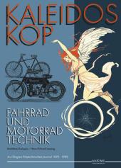 Kaleidoskop früher Fahrrad- und Motorradtechnik - Bd.2