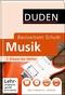 DUDEN Basiswissen Schule - Musik -
