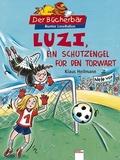 Luzi, ein Schutzengel für den Torwart